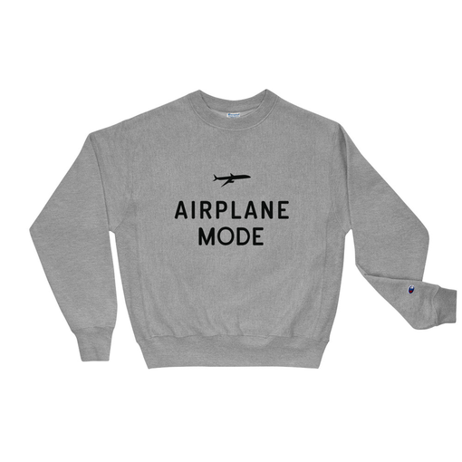 Airplane Mode Grey Champion Sweatshirt