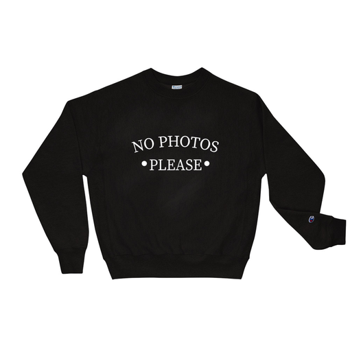 No Photos Black Champion Sweatshirt