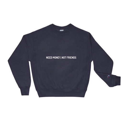 Money Not Friends Navy Champion Sweatshirt