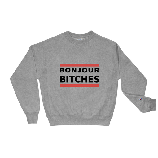 Bonjour Grey Champion Sweatshirt