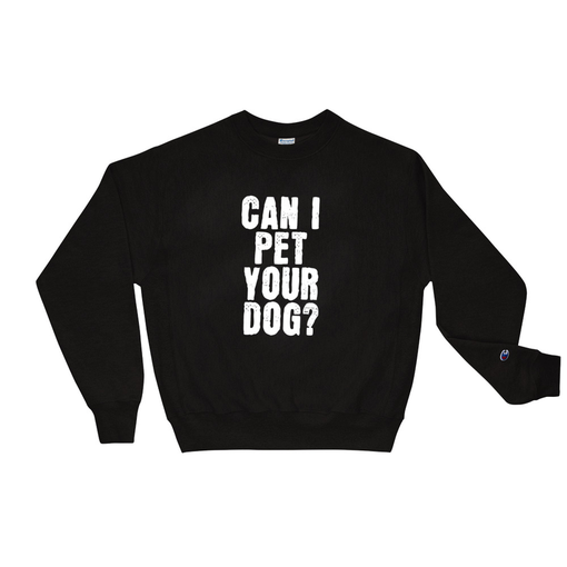 Dog Black Champion Sweatshirt