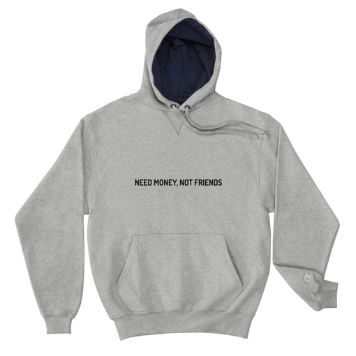 Money Not Friends Grey Champion Hoodie